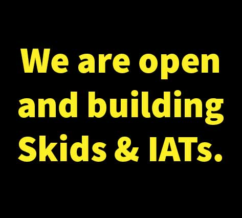 we are open and building skids and iats